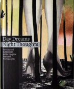 Day Dreams – Night Thoughts. Fantasy and Surrealism in the Graphic Arts and Photography